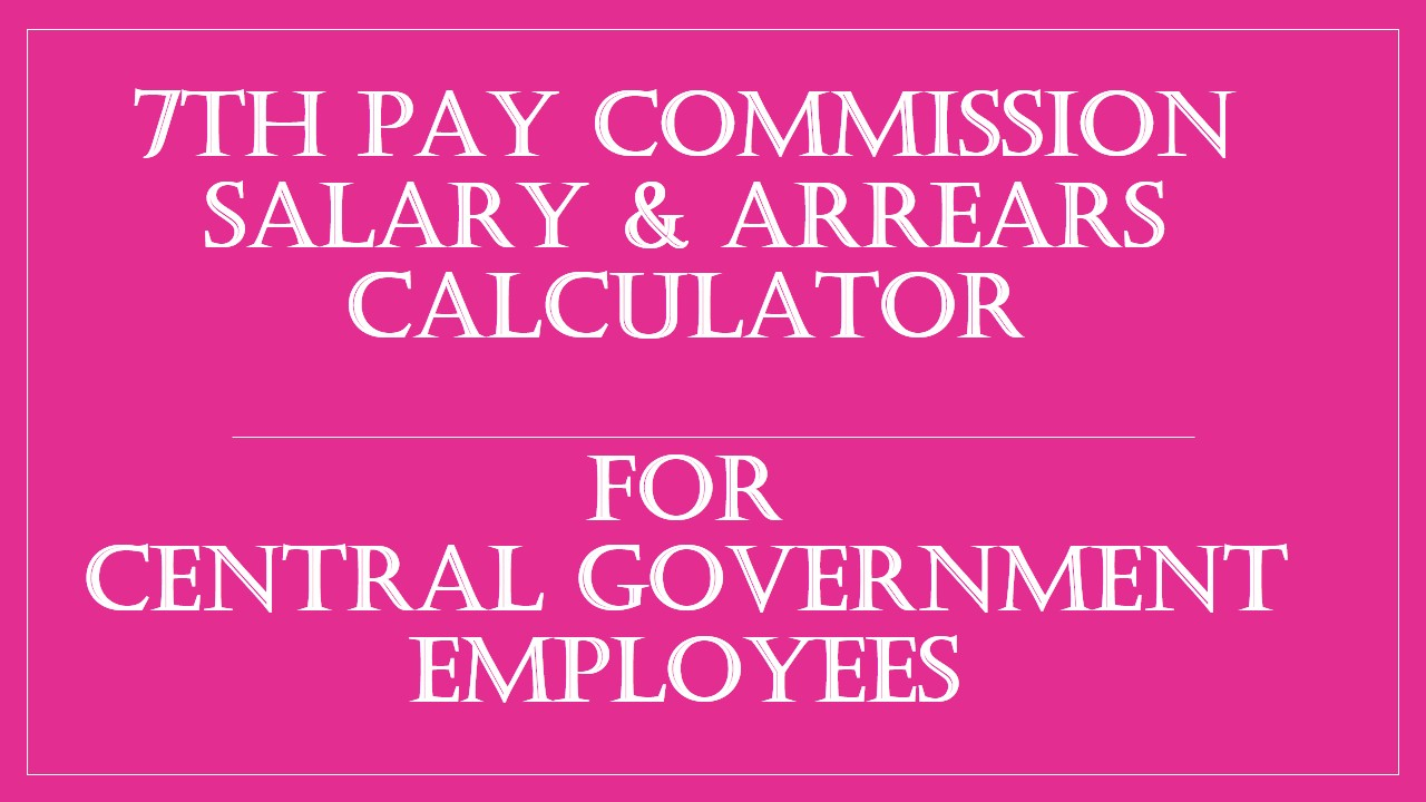 7th Pay Commission Arrears