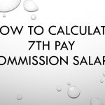 7th Pay Commission Salary – Central Government Employees News