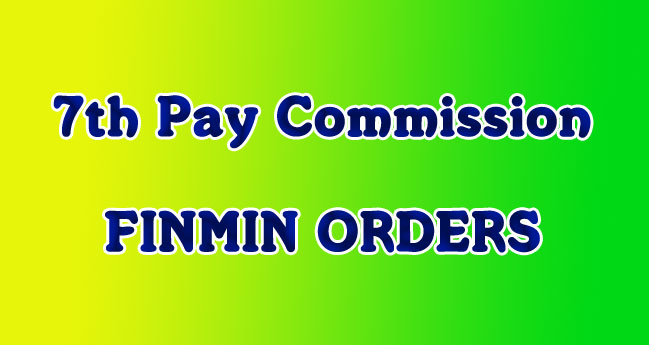 7th Pay Commission Finmin Orders