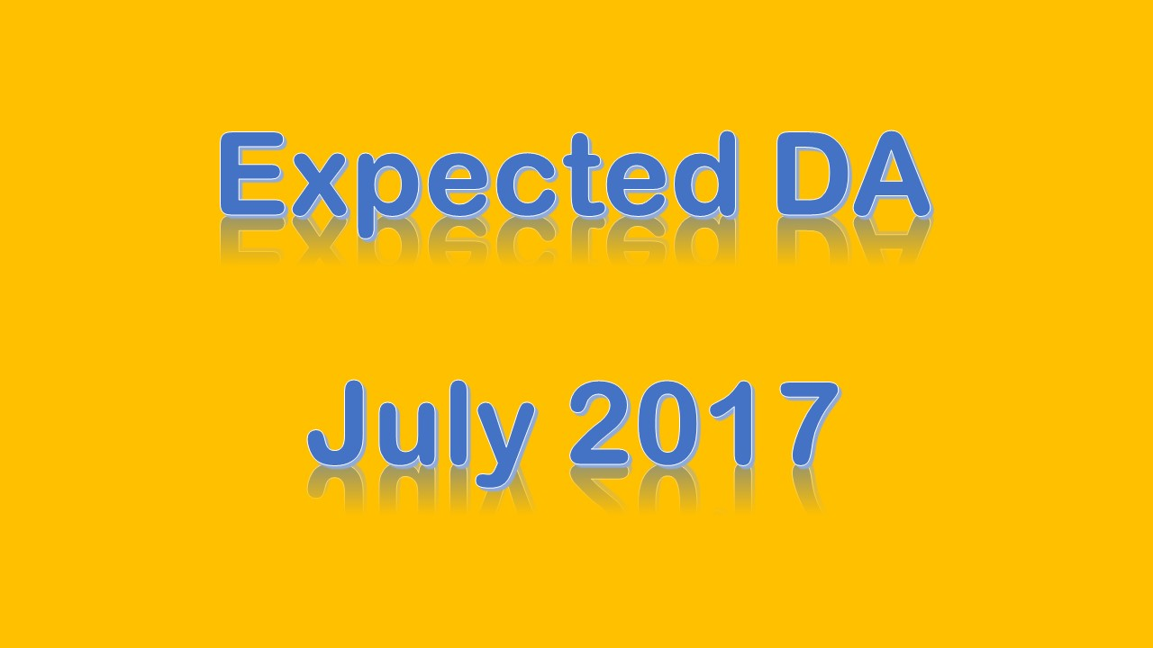 Expected DA July 2017