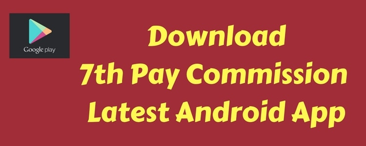 7th Pay Commission Android App