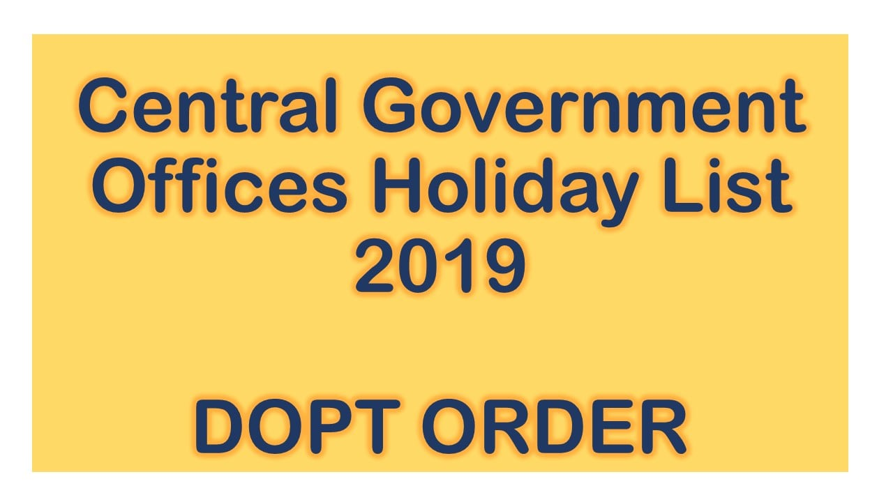 Central Government Offices Holiday List 2018