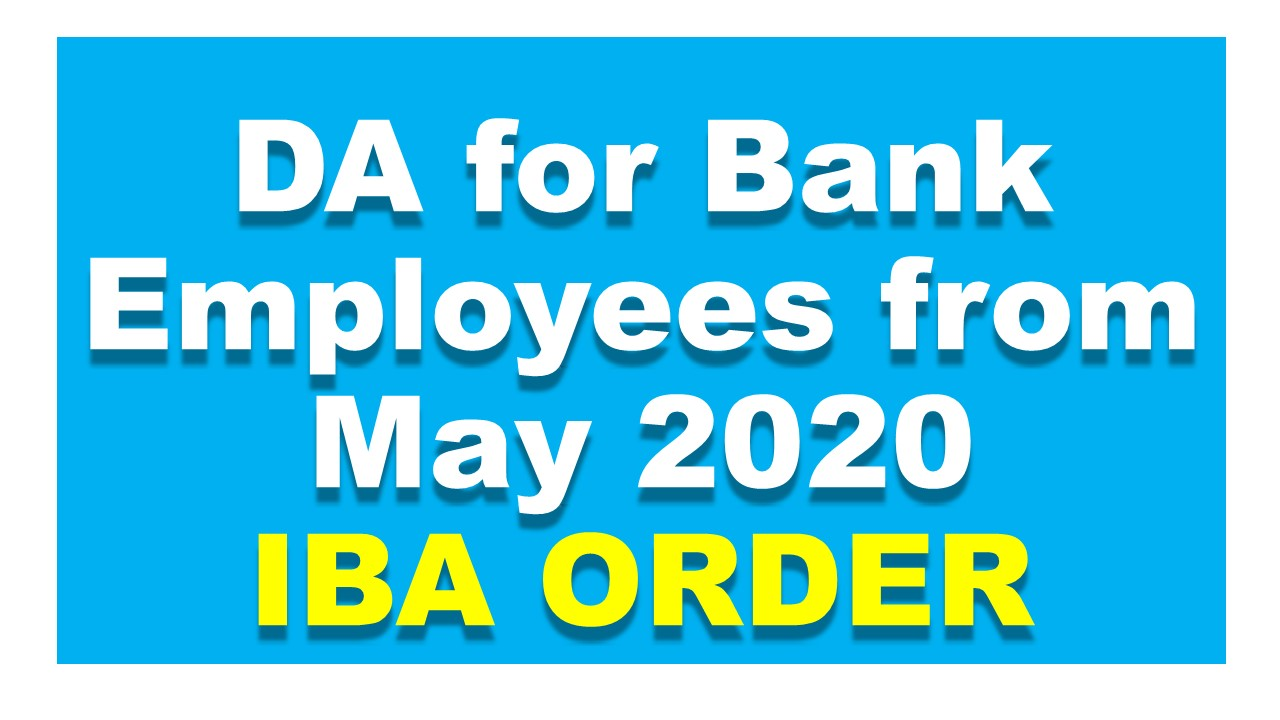 DA for Bank Employees from May 2020