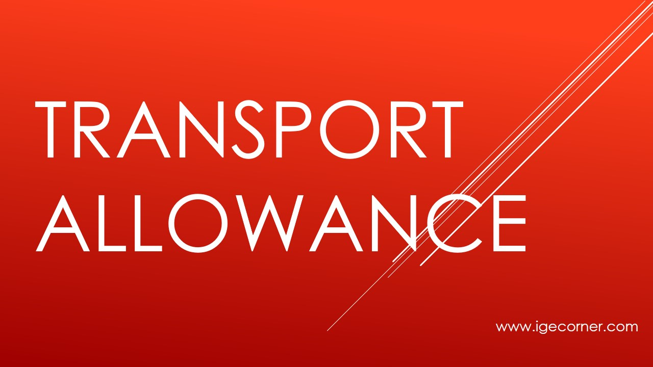 One time relaxation in Transport Allowance