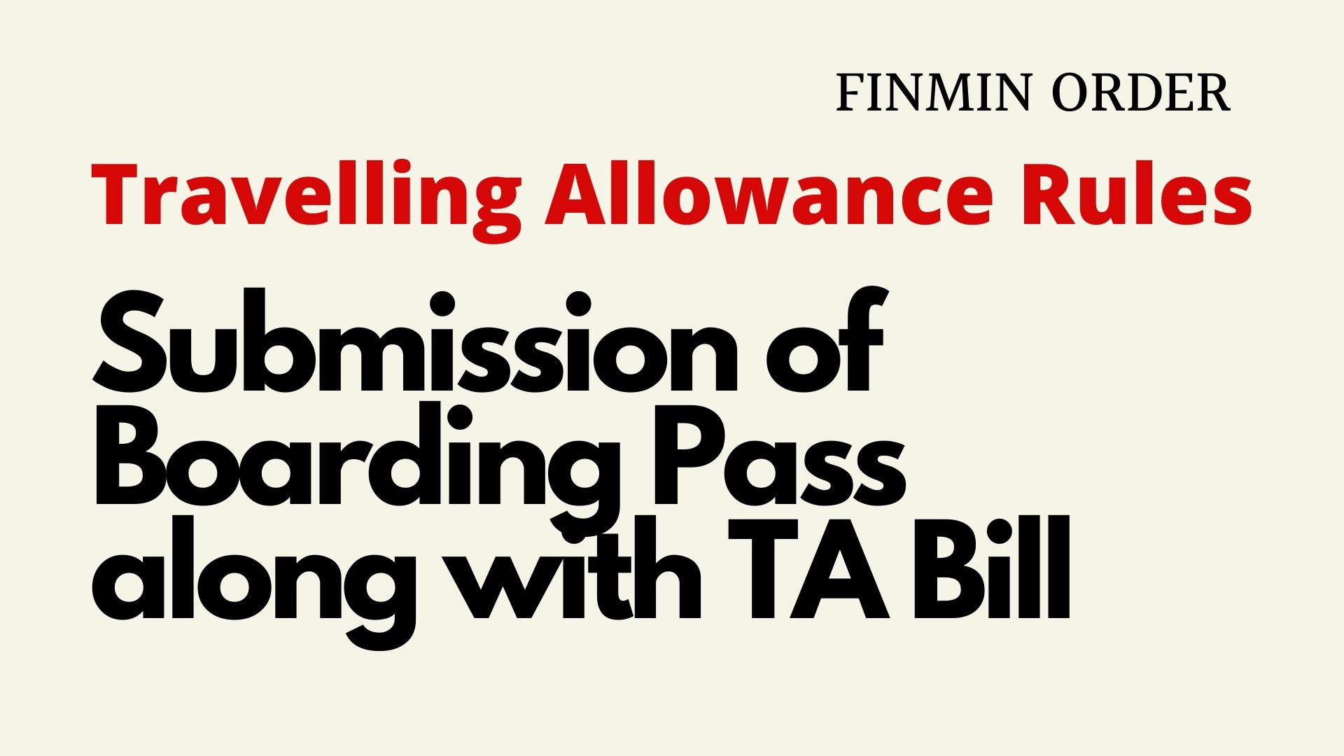Travelling Allowance Rules