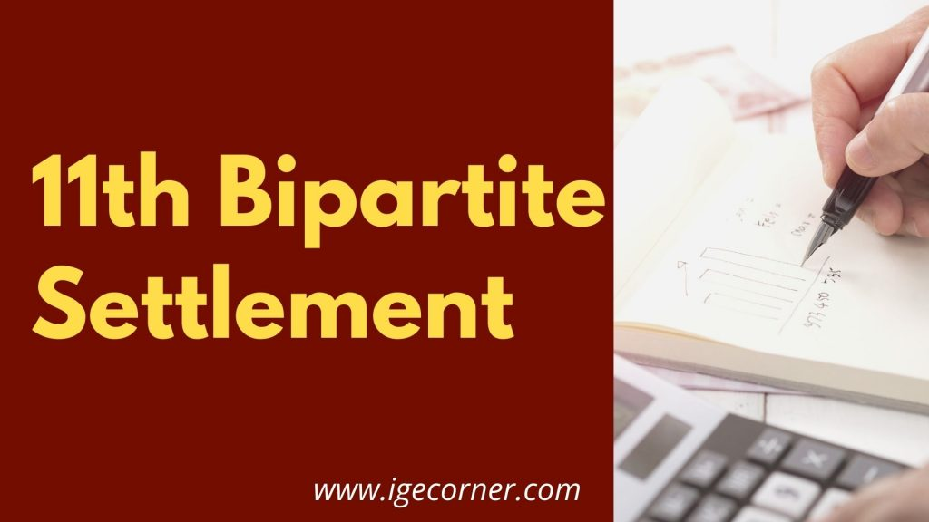 11th Bipartite Settlement - Improvement of Family Pension and Updation