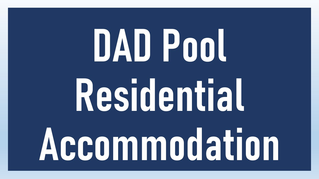DAD Pool Residential Accommodation