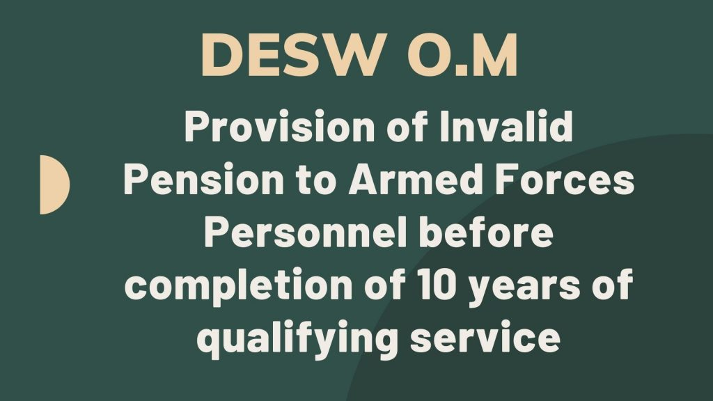 Invalid Pension to Armed Forces Personnel