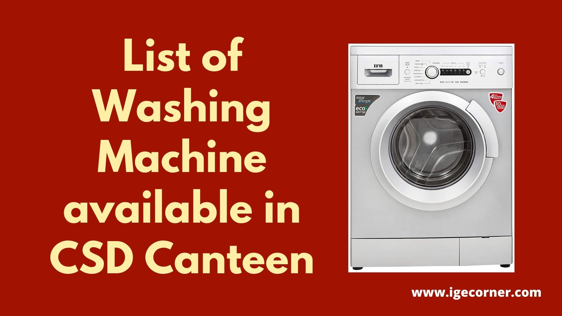 List of Washing Machine available in CSD Canteen