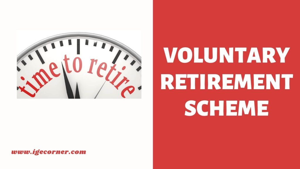 Voluntary Retirement Scheme for Central Govt Employees
