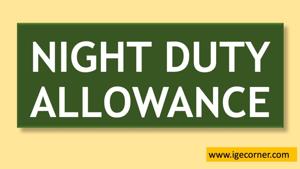 7th CPC Night Duty Allowance for Railway Employees