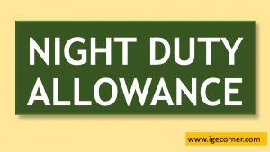 7th CPC Night Duty Allowance