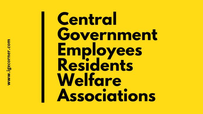 Central Government Employees Residents Welfare Associations