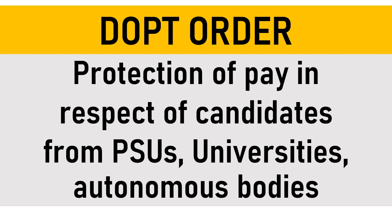 7th Pay Commission : Protection of Pay Order For PSUs, Universities, autonomous bodies