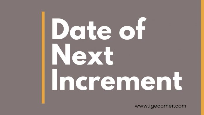 Date of Next Increment