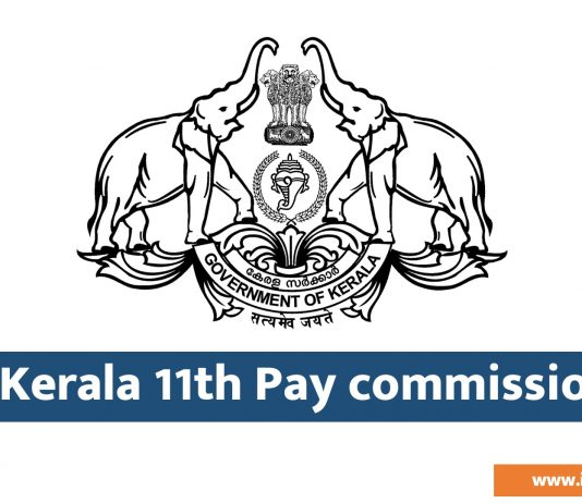 Kerala 11th Pay commission Existing and Revised Scales of Pay