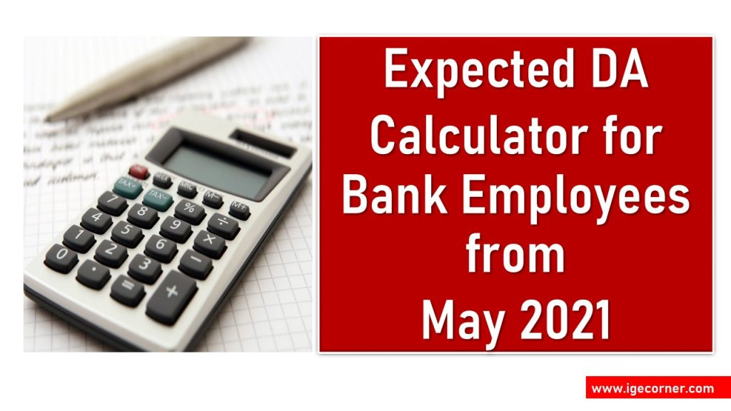 Expected DA for Bankers from May 2021