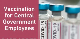 All Central Government Employees are advised to get vaccinated