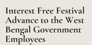 Interest Free Festival Advance to the West Bengal Government Employees