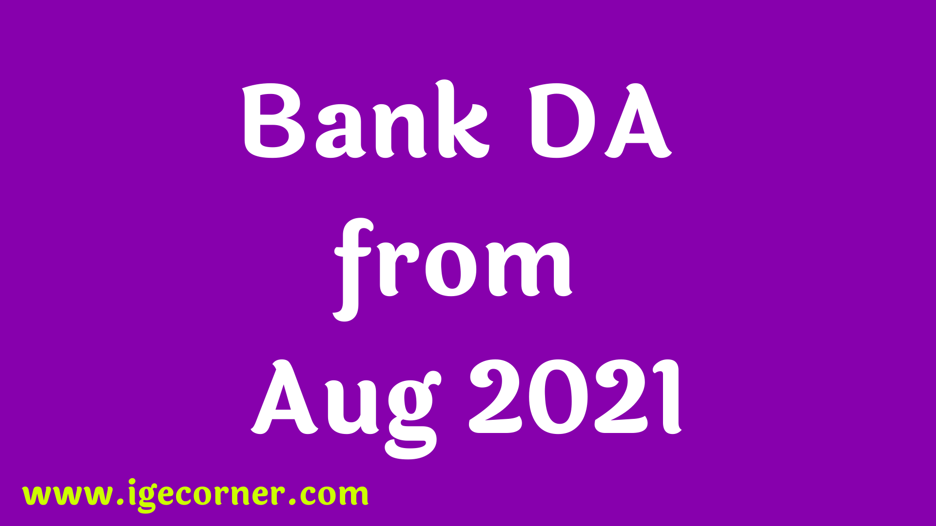 Expected DA for Bankers from August 2021