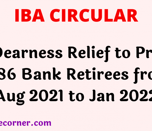 Dearness Relief to Pre 1986 Bank Retirees from Aug 2021 to Jan 2022