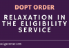 Relaxation in the eligibility service
